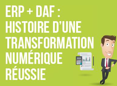 Téléchargez l'ebook ERP + DAF : Histoire d'une transformation numérique réussie