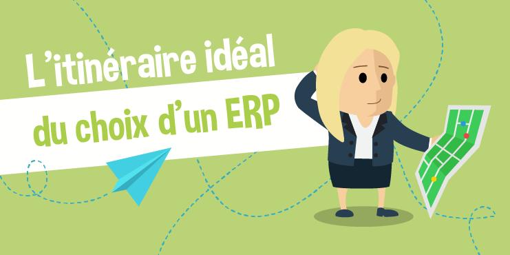 choix d'un ERP étapes logiciel de gestion sélection infographie