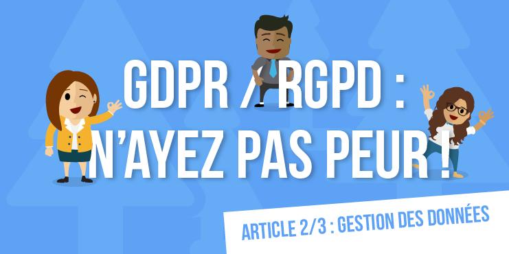 rgpd gdpr gestion des données personnelles stockage entreprises prestataires