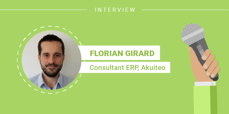 L'interview de Florian Girard, Consultant ERP chez Akuiteo