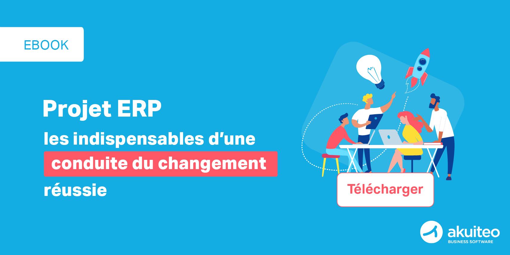 [Ebook] Projet ERP : comment réussir la conduite du changement?
