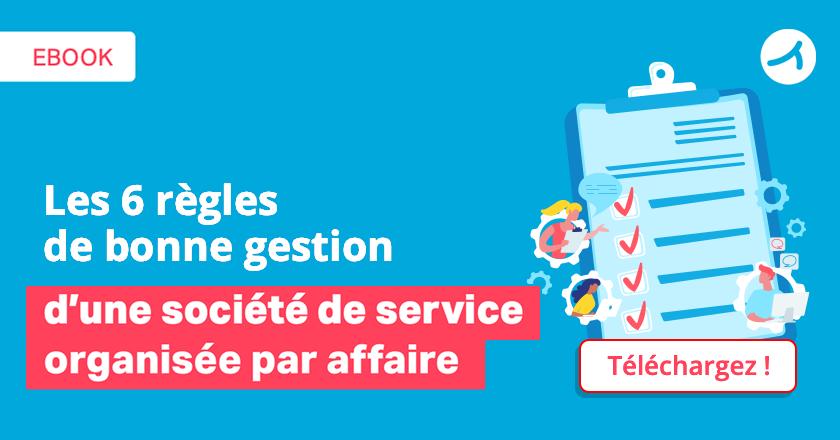 Ebook – Gestion d'une société de service : 6 règles à suivre !